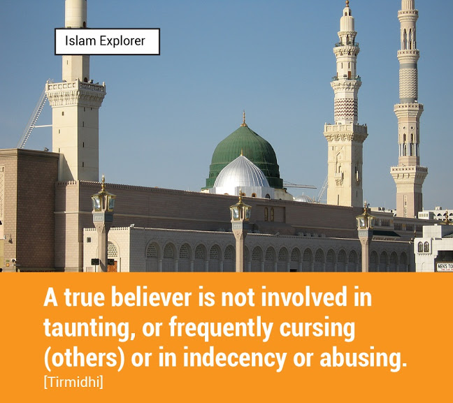 A true believer is not involved in taunting or frequently cursing