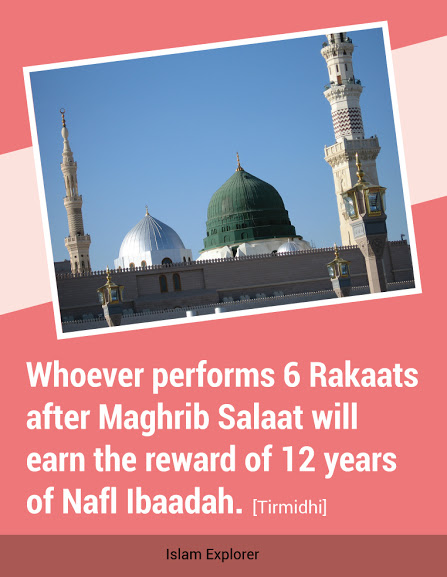 earn the reward of 12 years of Nafl Ibaadah