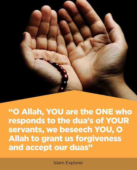 O Allah, You are the one who responds to the dua's of your servants