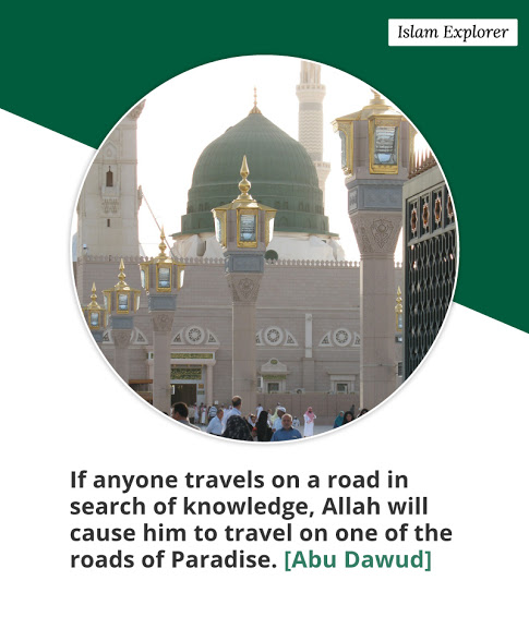 If anyone travels on a road in search of knowledge