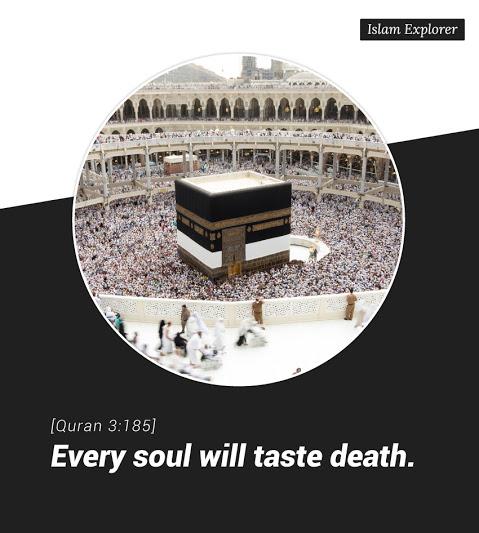 Every soul will taste death.