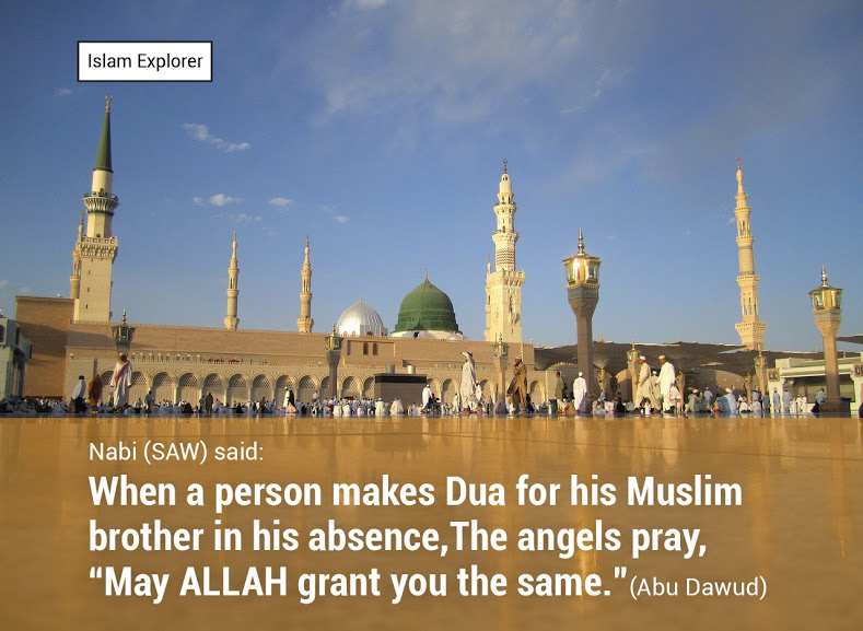 When a person makes Dua for his Muslim brother in his absence