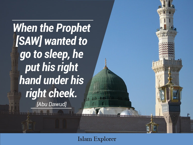 Whan the Prophet [SAW] wanted to go to sleep
