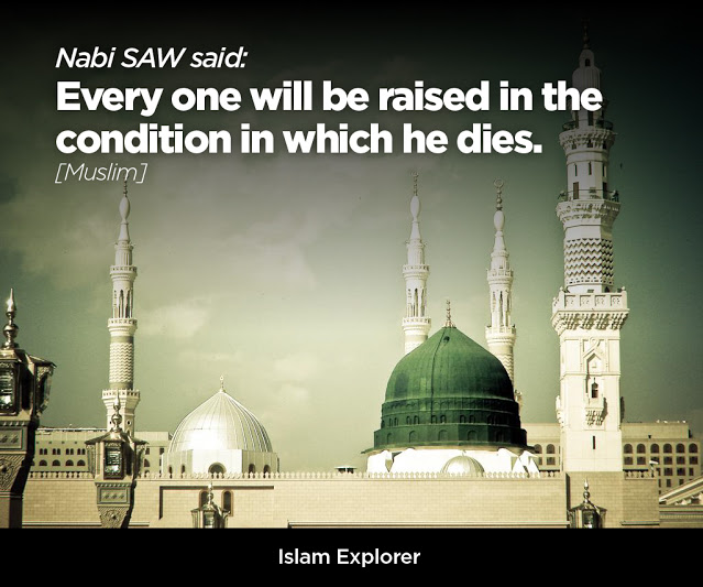Every one will be raised in the condition in which he dies