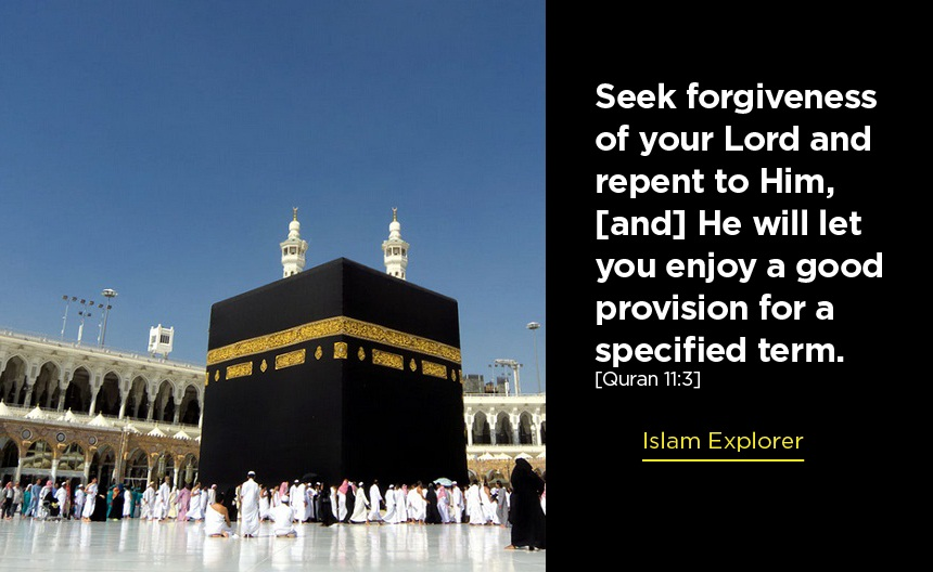 Seek forgiveness of your Lord and repent to Him