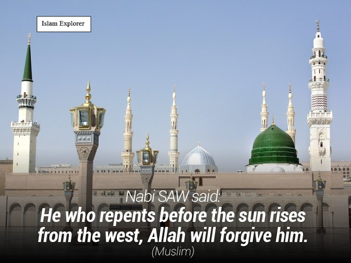 He who repents before the sun rises from the west, Allah will forgive him