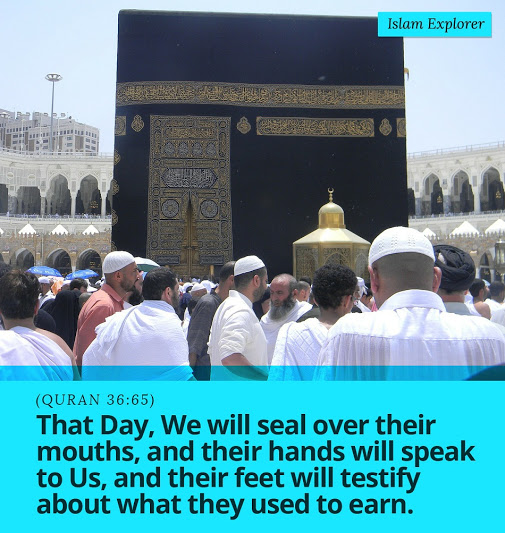 That Day, We will seal over their mouths, and their hands will speak to Us