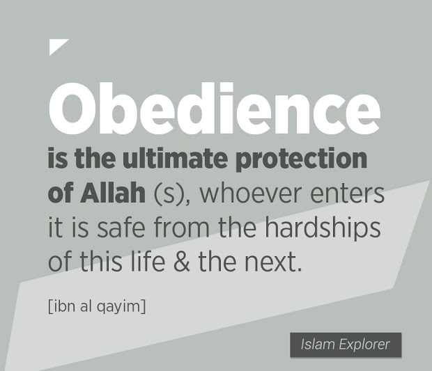 Obedience is the ultimate protection of Allah