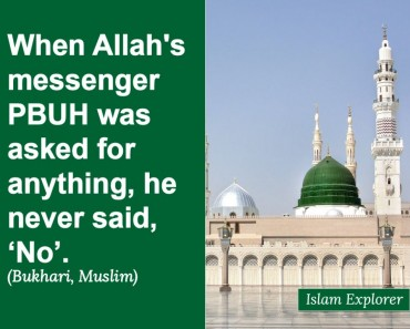 When Allah's messenger PBUH was asked for anything