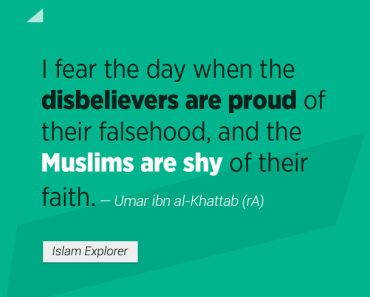 I fear the day when the disbelievers are proud of their falsehood