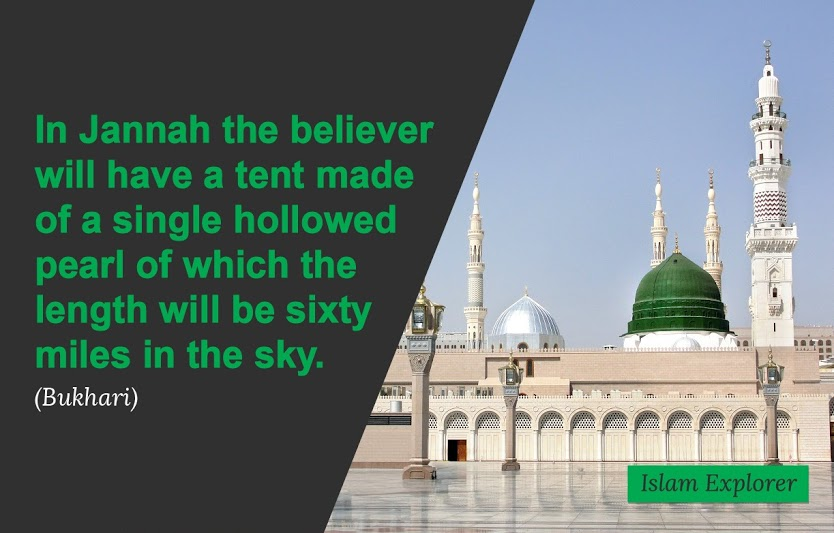 In Jannah the believer will have a tent made of a single hollowed pearl