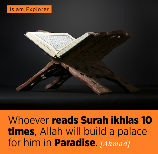 Whoever reads Surah ikhlas 10 times