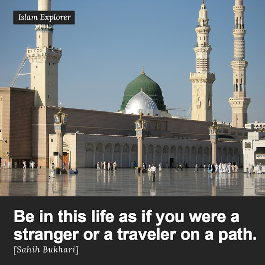 Be in this life as if you were a stranger
