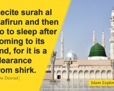 Recite surah al Kafirun and then go to sleep after coming to its end