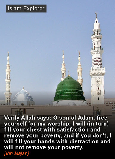 O son of Adam, free yourself for my worship