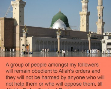 A group of people amongst my followers will remain obedient to Allah's orders