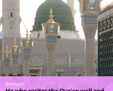 He who recites the Qur'an well