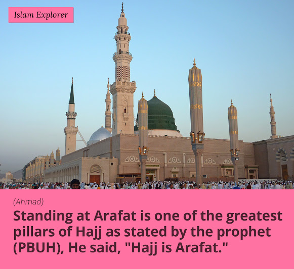 Standing at Arafat is one of the greatest pillars of Hajj