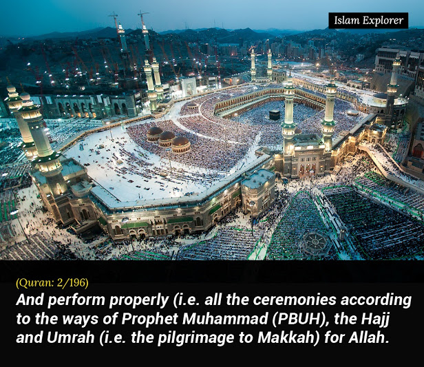 And perform properly (i.e all the ceremonies according to the ways of Prophet Muhammad