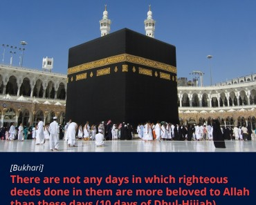 There are not any days in which righteous deeds done in them are more beloved to Allah