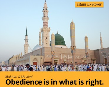 Obedience is in what is right.