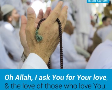 Oh Allah, I ask You for your love