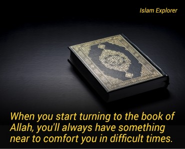 When you start turning to the book of Allah