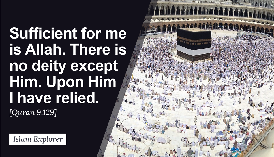 Sufficient for me is Allah.