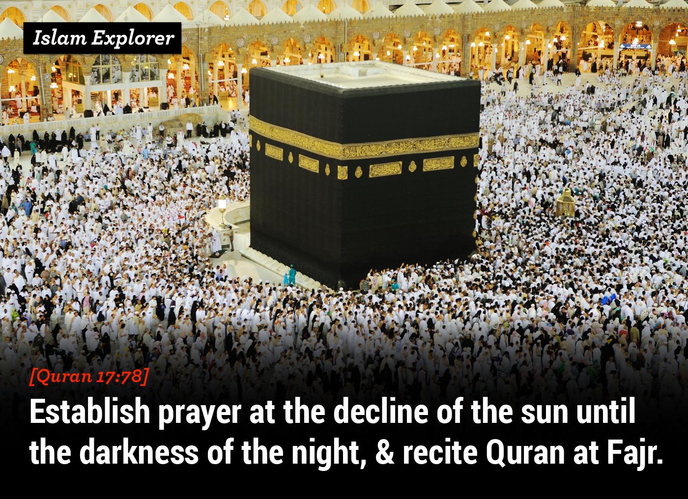 Establish prayer at the decline of the sun