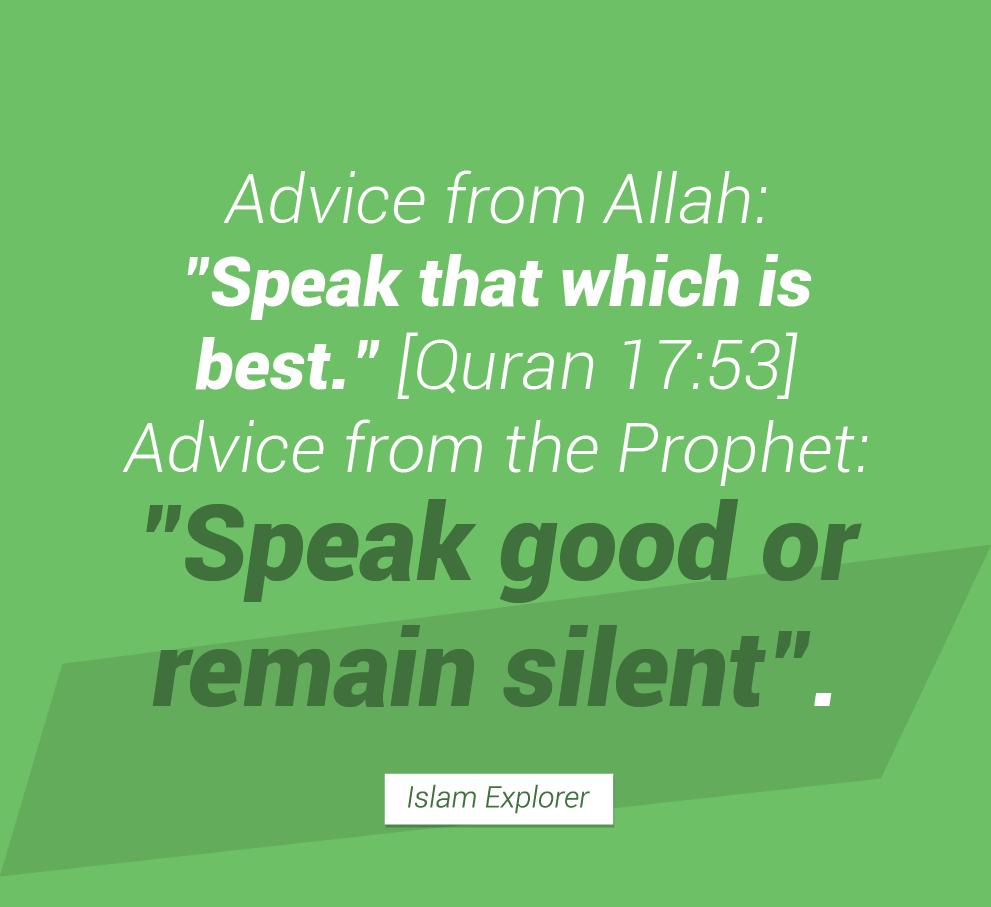 Speak that which is best.