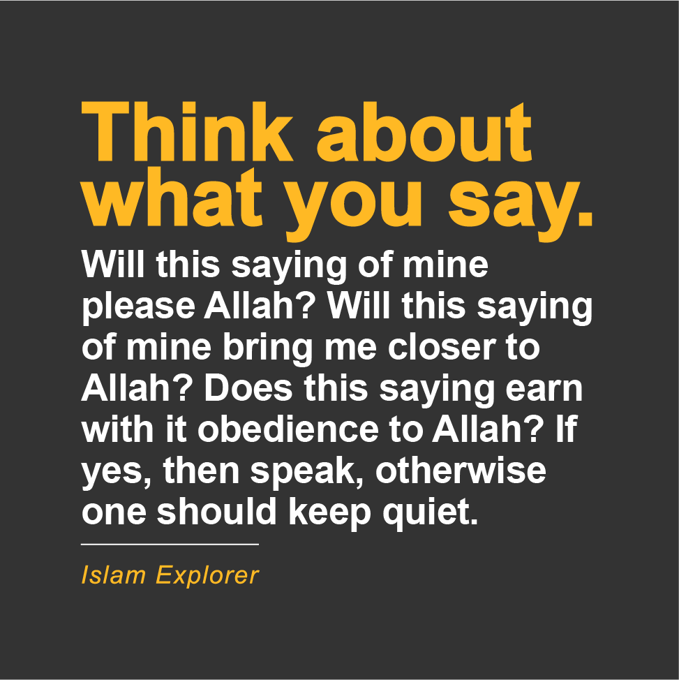 Think about what you say.