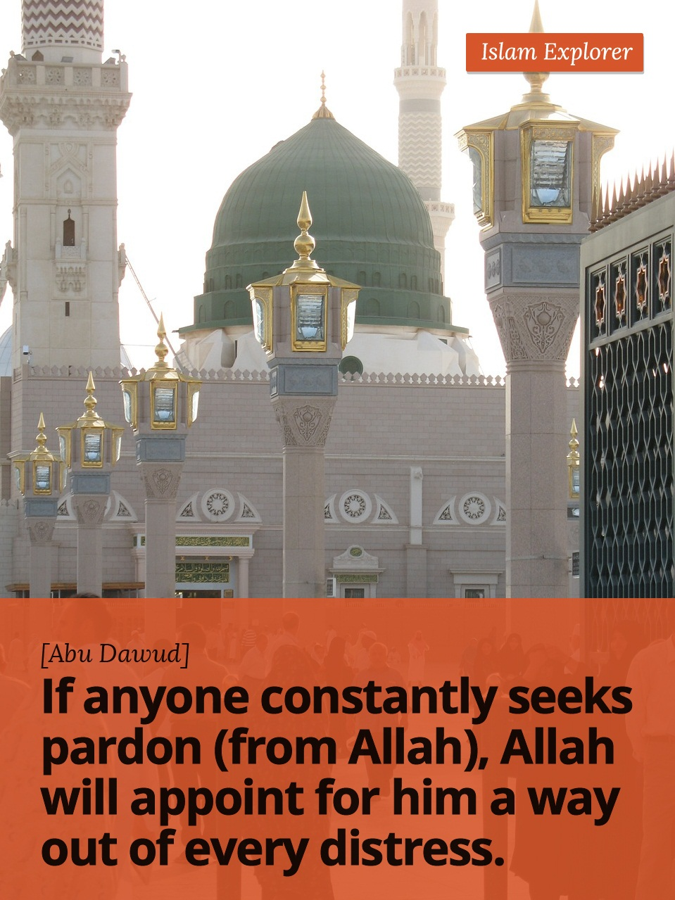 If anyone constantly seeks pardon (from Allah)
