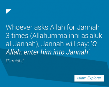 Whoever asks Allah for Jannah 3 times