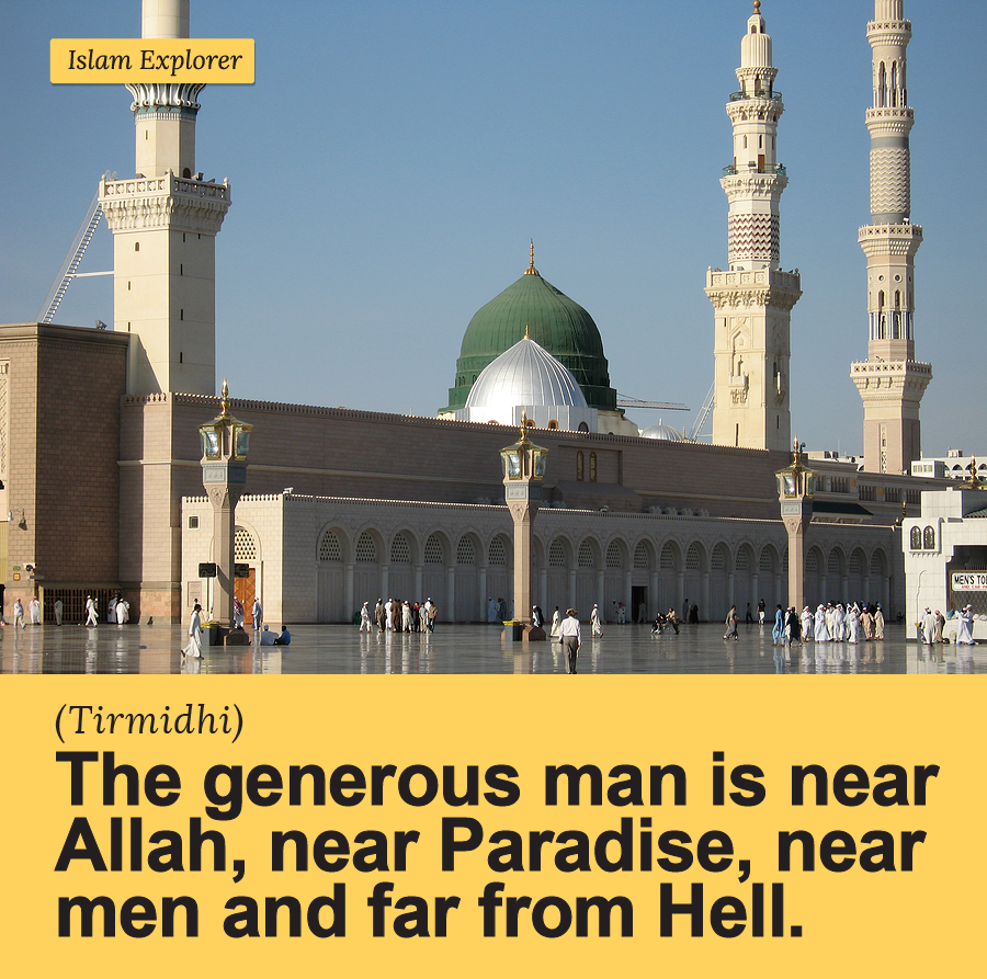 The generous man is near Allah