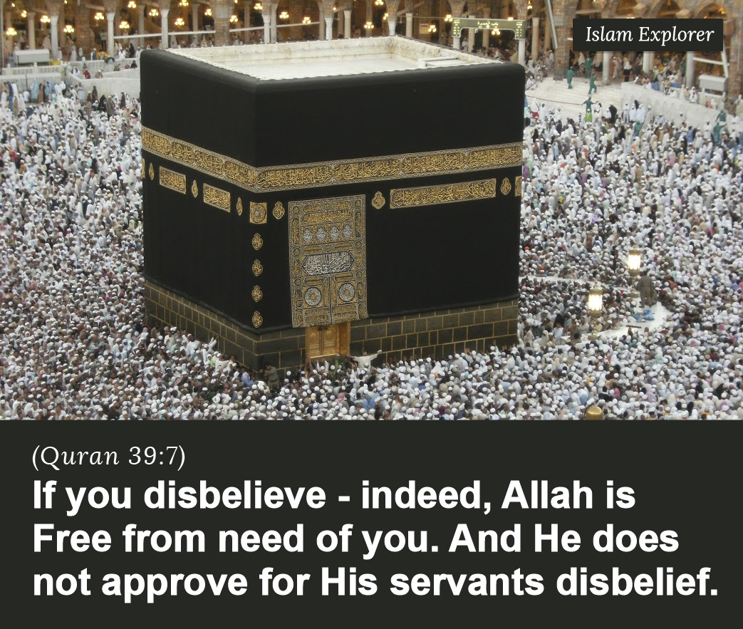 If you disbelieve – indeed, Allah is Free from need of you.