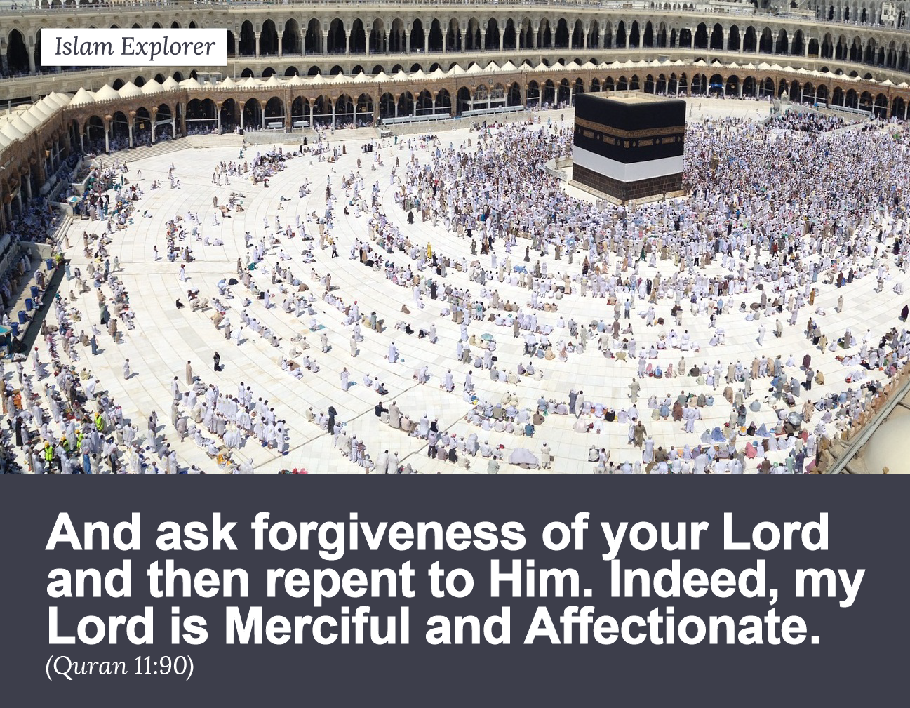And ask forgiveness of your Lord and then repent to Him.