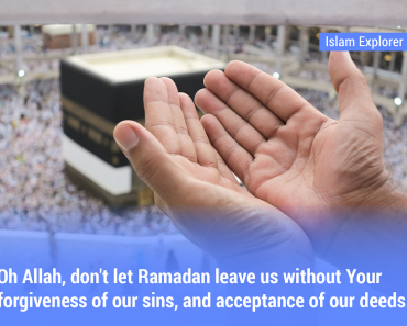 Oh Allah, don't let Ramadan leave us without Your forgiveness of our sins