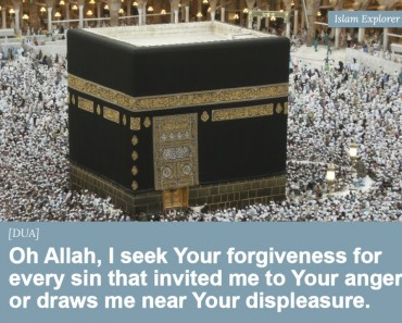Oh Allah, I seek Your forgiveness for every sin