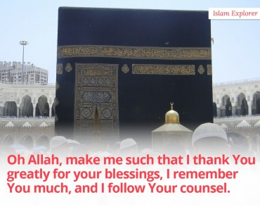 Oh Allah, make me such that I thank You greatly for your blessings