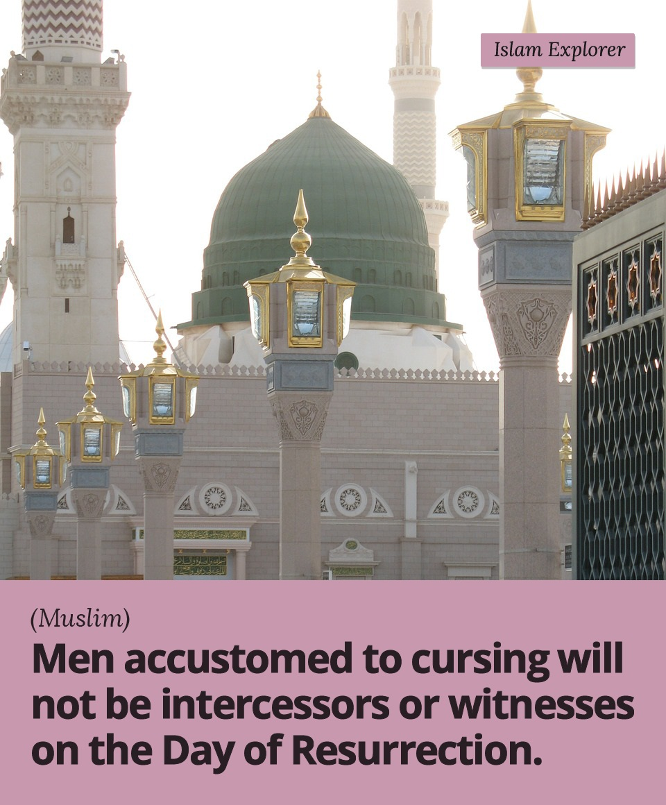 Men accustomed to cursing will not be intercessors