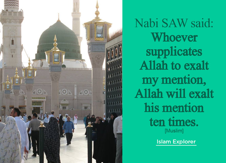 Whoever supplicates Allah to exalt my mention Allah