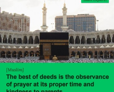 The best of deeds is the observance of prayer