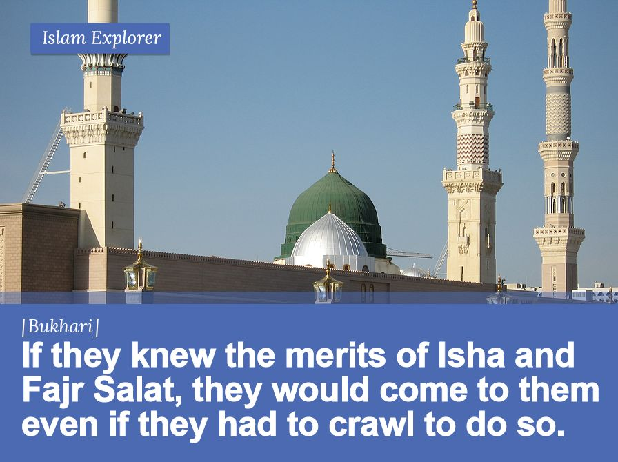 If they knew the merits of Isha and Fajr Salat