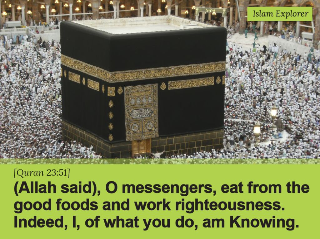 O messengers, eat from the good foods and work righteousness.
