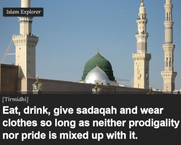 Eat, drink, give sadaqah and wear clothes