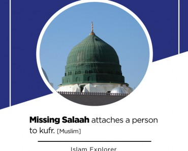 Missing Salaah attaches a person to kufr.