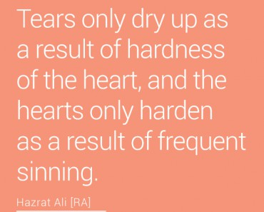 Tears only dry up as a result of hardness of the heart